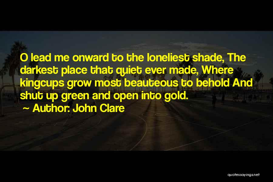 Peace N Quiet Quotes By John Clare
