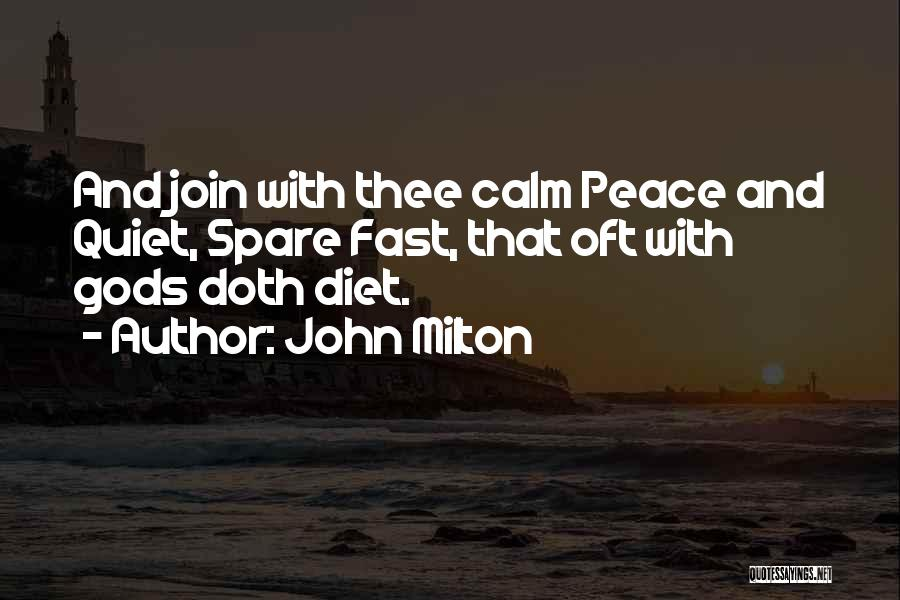 Peace N Quiet Quotes By John Milton