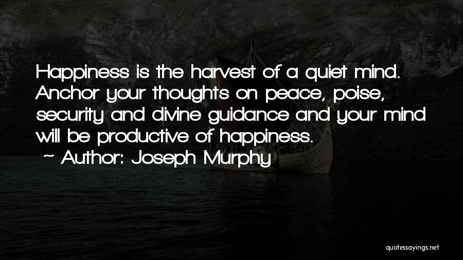 Peace N Quiet Quotes By Joseph Murphy
