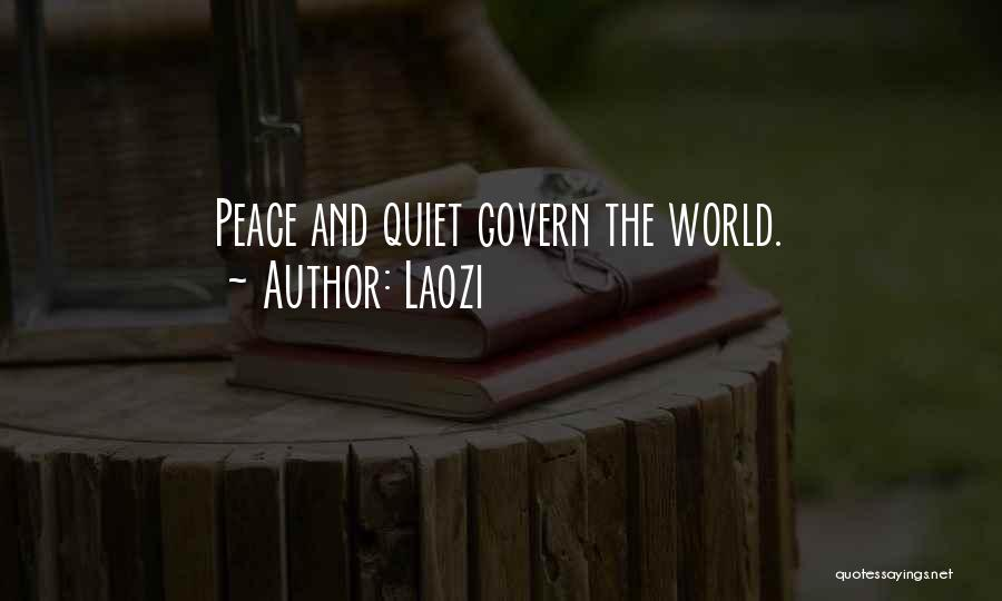 Peace N Quiet Quotes By Laozi