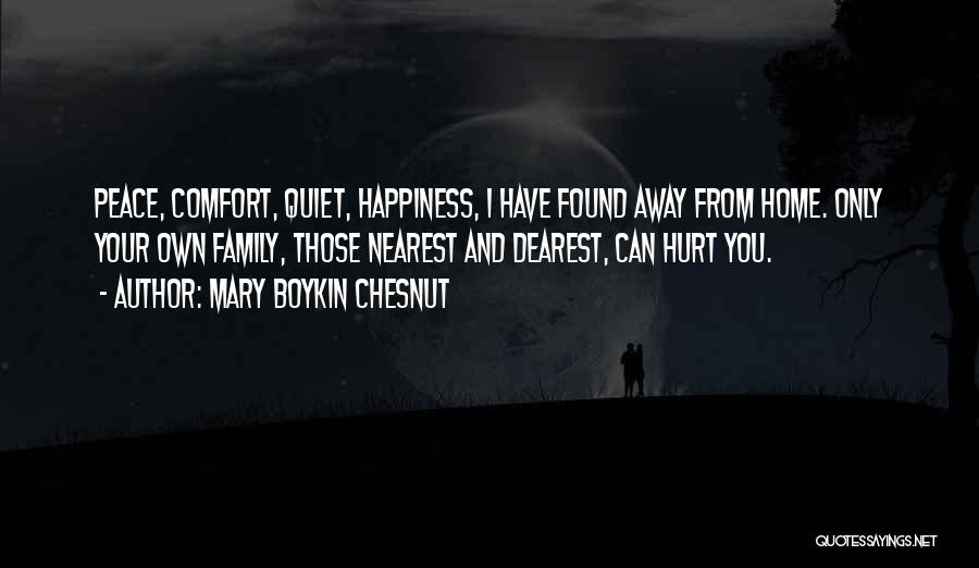 Peace N Quiet Quotes By Mary Boykin Chesnut