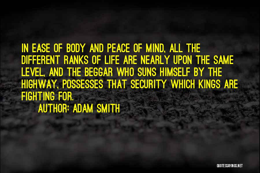 Peace Of Mind And Body Quotes By Adam Smith