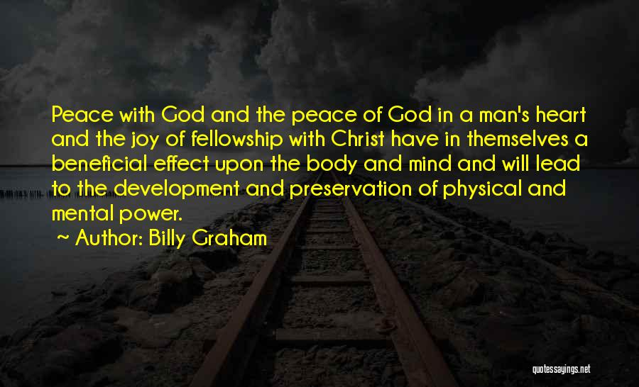 Peace Of Mind And Body Quotes By Billy Graham