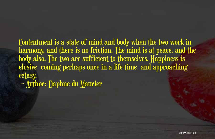 Peace Of Mind And Body Quotes By Daphne Du Maurier