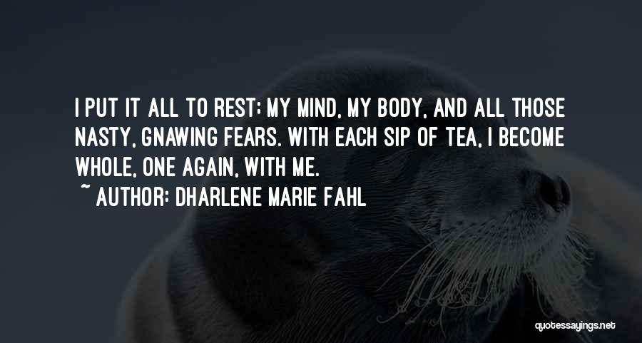 Peace Of Mind And Body Quotes By Dharlene Marie Fahl