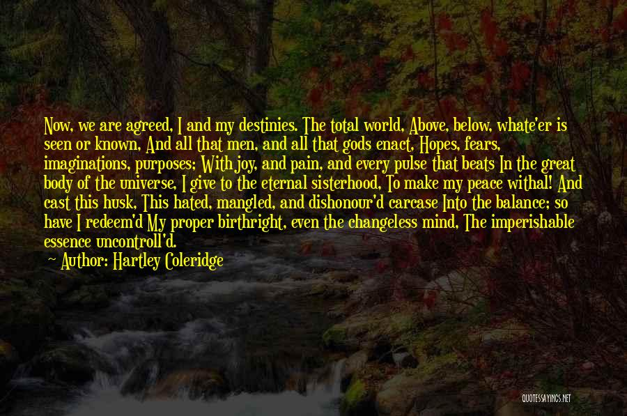 Peace Of Mind And Body Quotes By Hartley Coleridge