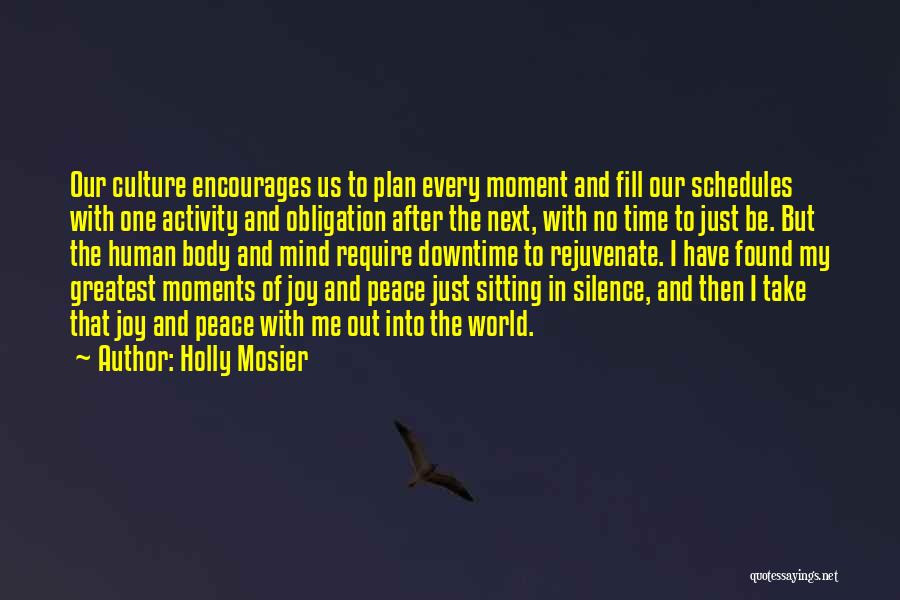 Peace Of Mind And Body Quotes By Holly Mosier