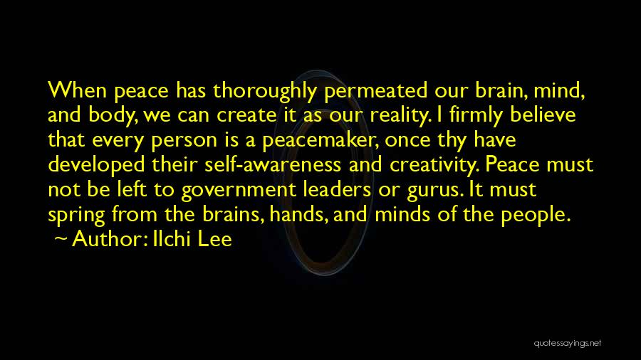 Peace Of Mind And Body Quotes By Ilchi Lee