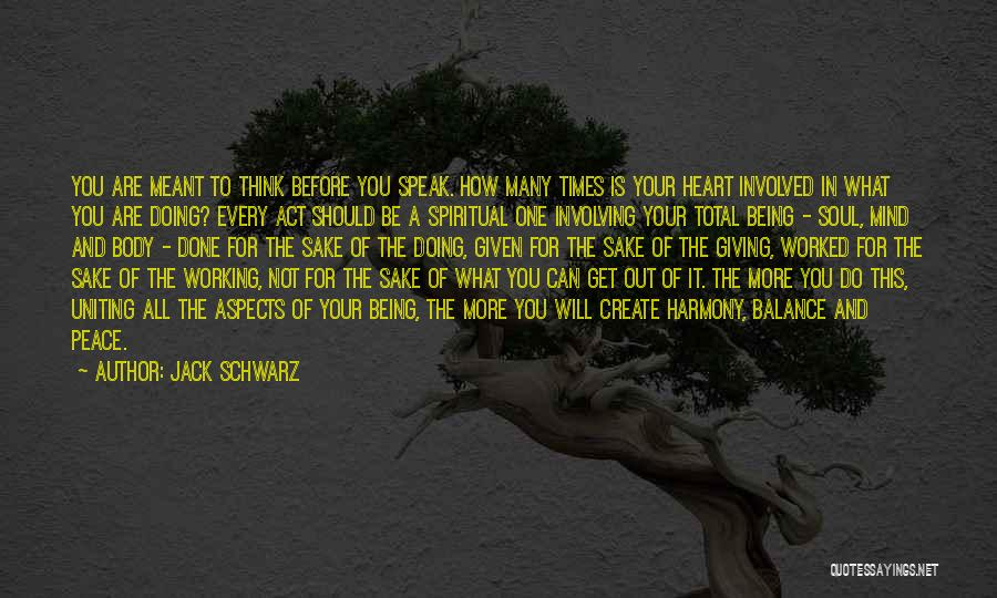 Peace Of Mind And Body Quotes By Jack Schwarz