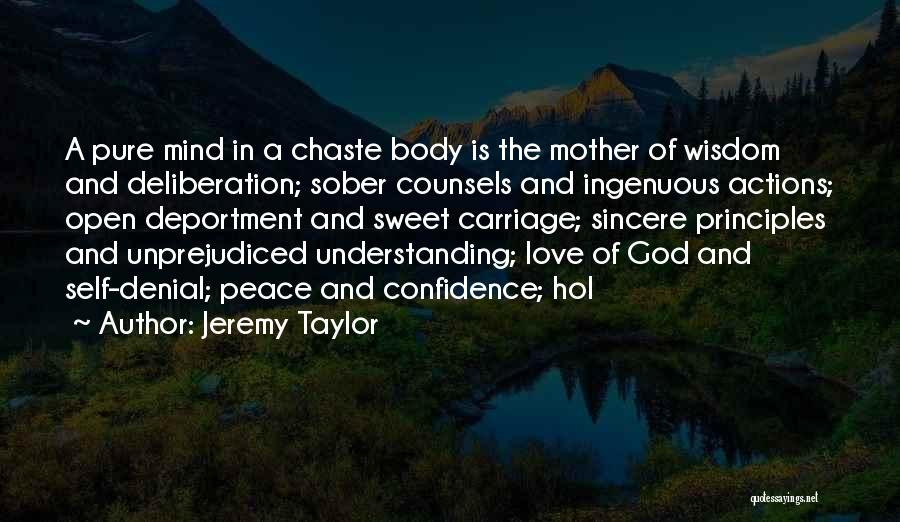 Peace Of Mind And Body Quotes By Jeremy Taylor