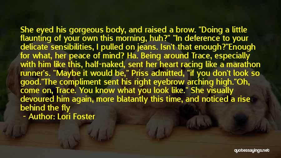 Peace Of Mind And Body Quotes By Lori Foster