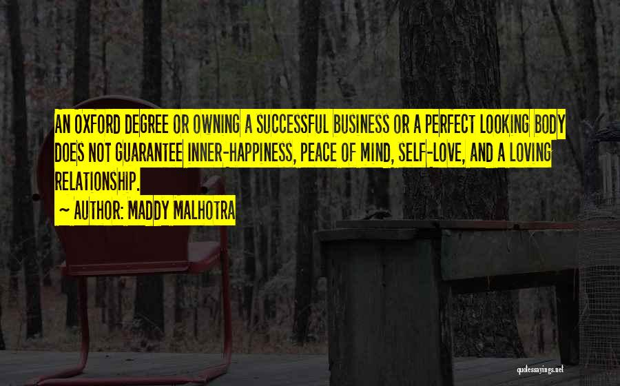 Peace Of Mind And Body Quotes By Maddy Malhotra