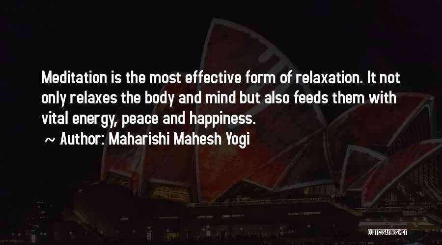 Peace Of Mind And Body Quotes By Maharishi Mahesh Yogi