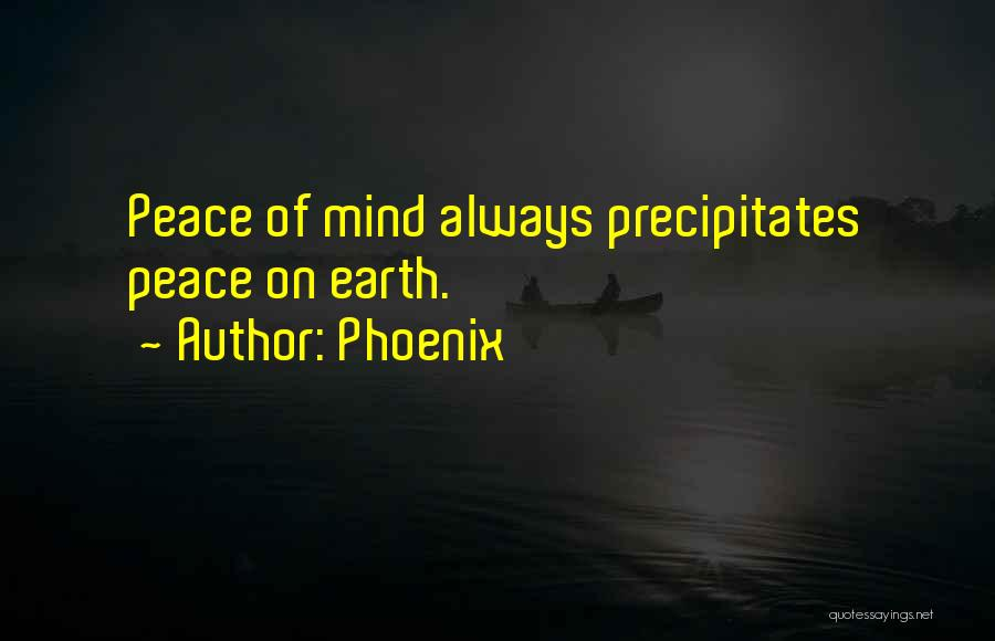 Peace Of Mind And Body Quotes By Phoenix