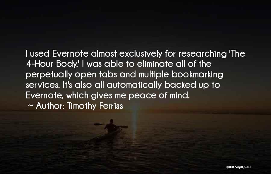 Peace Of Mind And Body Quotes By Timothy Ferriss