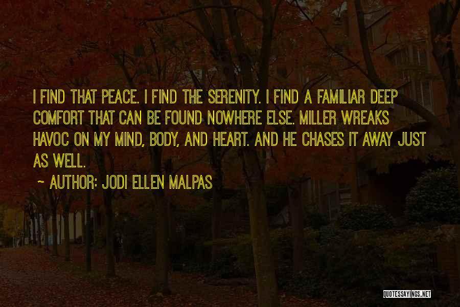 Peace Of Mind And Comfort Quotes By Jodi Ellen Malpas