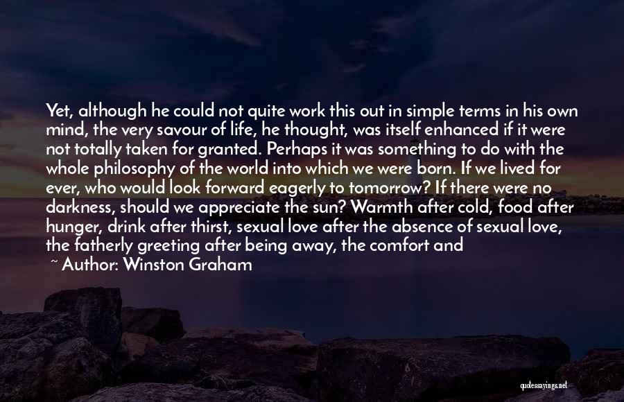 Peace Of Mind And Comfort Quotes By Winston Graham