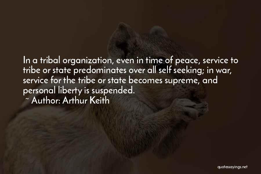 Peace To All Quotes By Arthur Keith