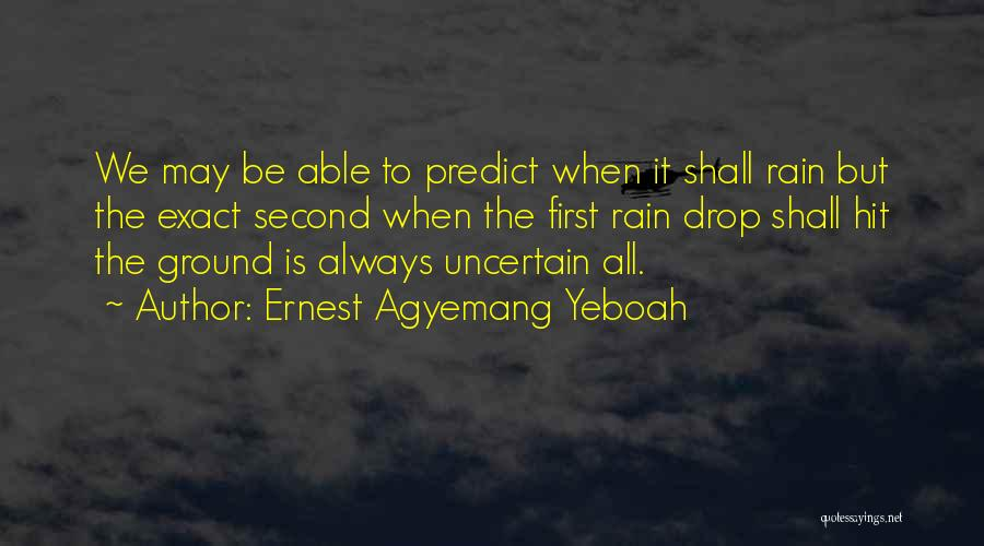 Peace To All Quotes By Ernest Agyemang Yeboah