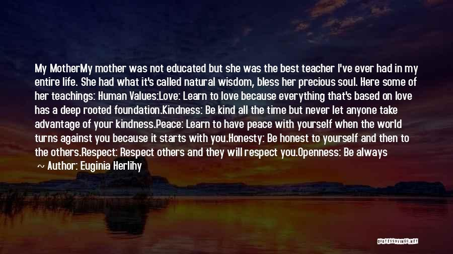 Peace To All Quotes By Euginia Herlihy