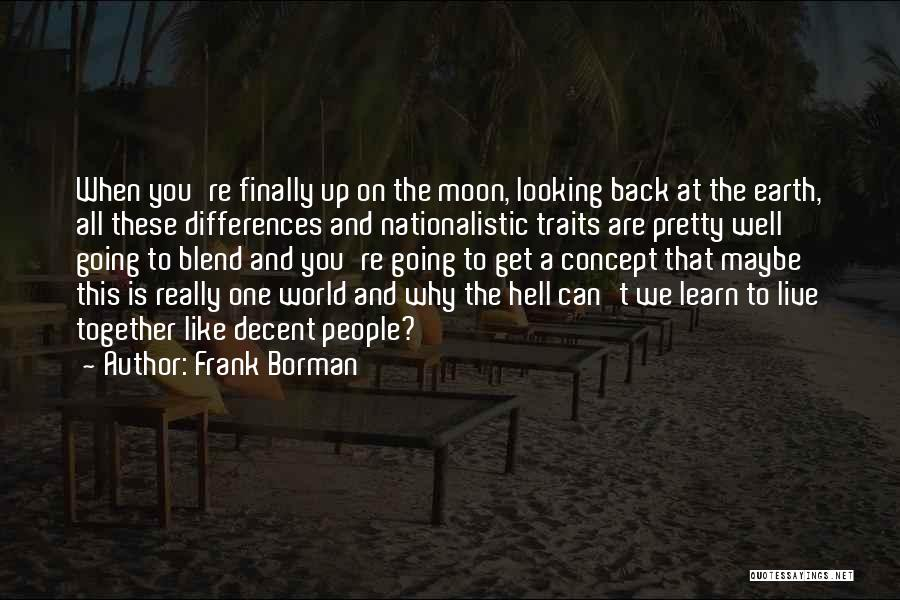Peace To All Quotes By Frank Borman