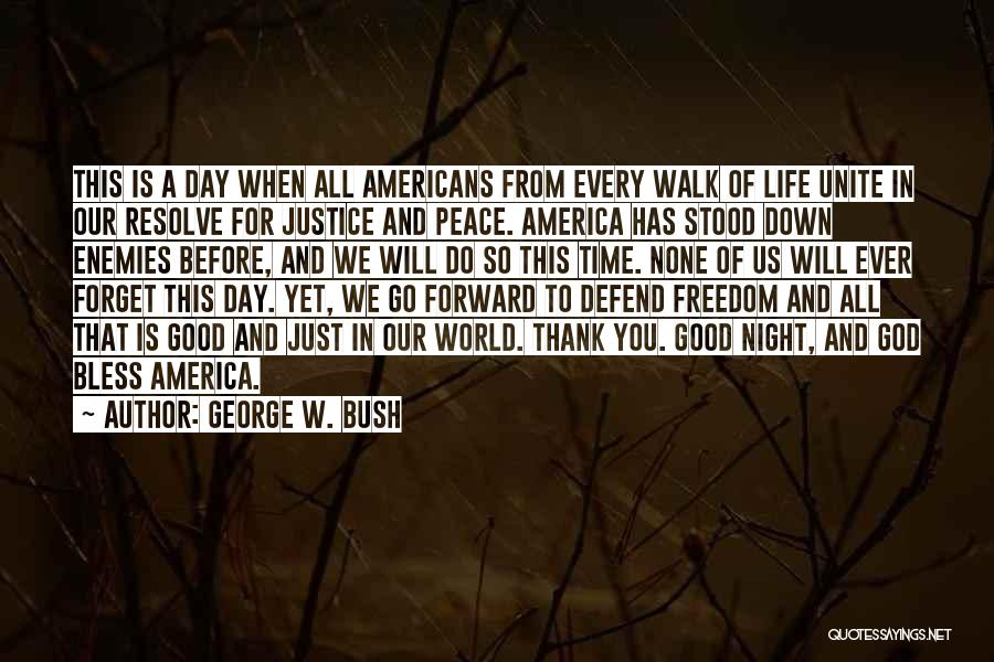 Peace To All Quotes By George W. Bush