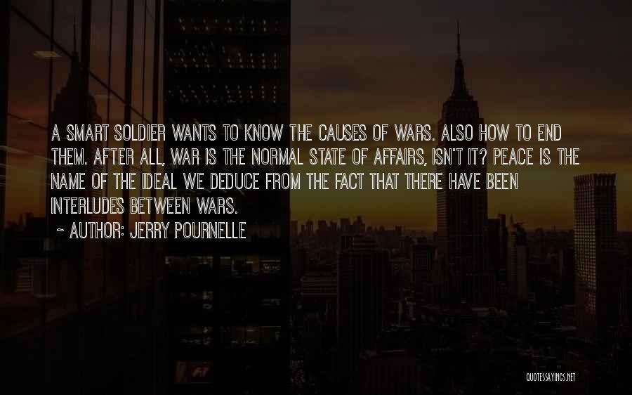 Peace To All Quotes By Jerry Pournelle