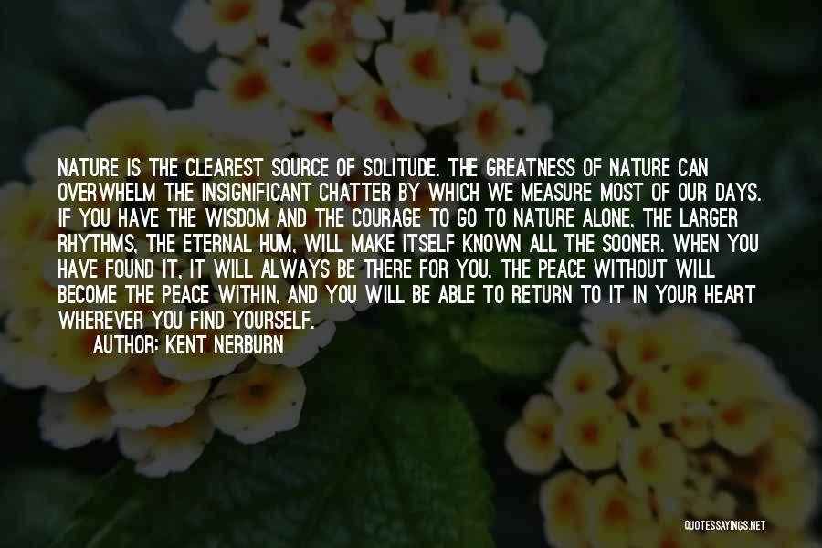 Peace To All Quotes By Kent Nerburn