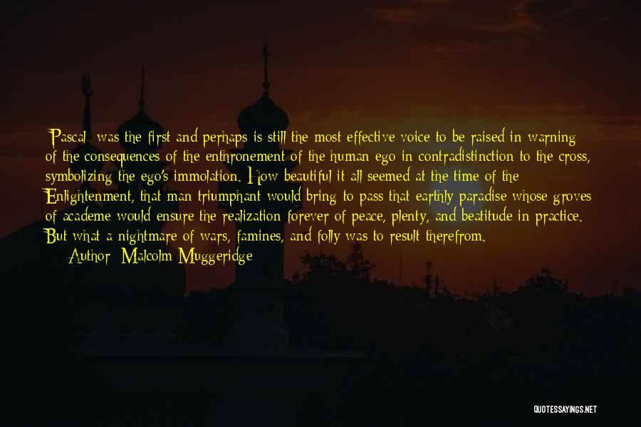 Peace To All Quotes By Malcolm Muggeridge