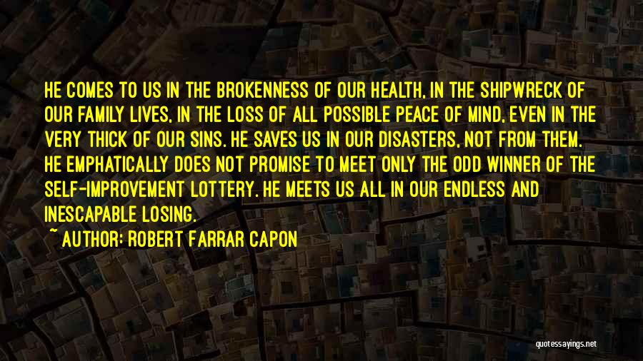 Peace To All Quotes By Robert Farrar Capon