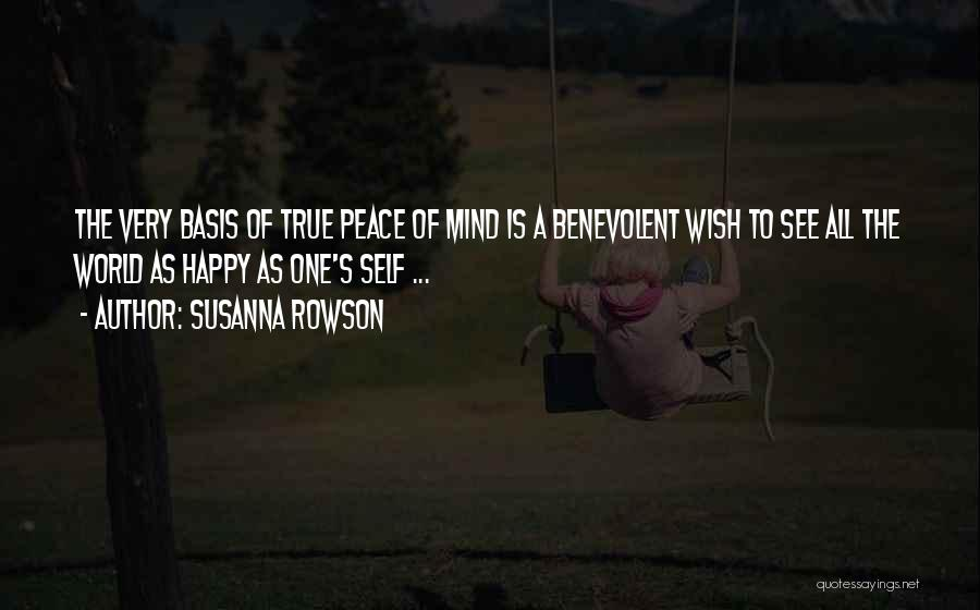 Peace To All Quotes By Susanna Rowson