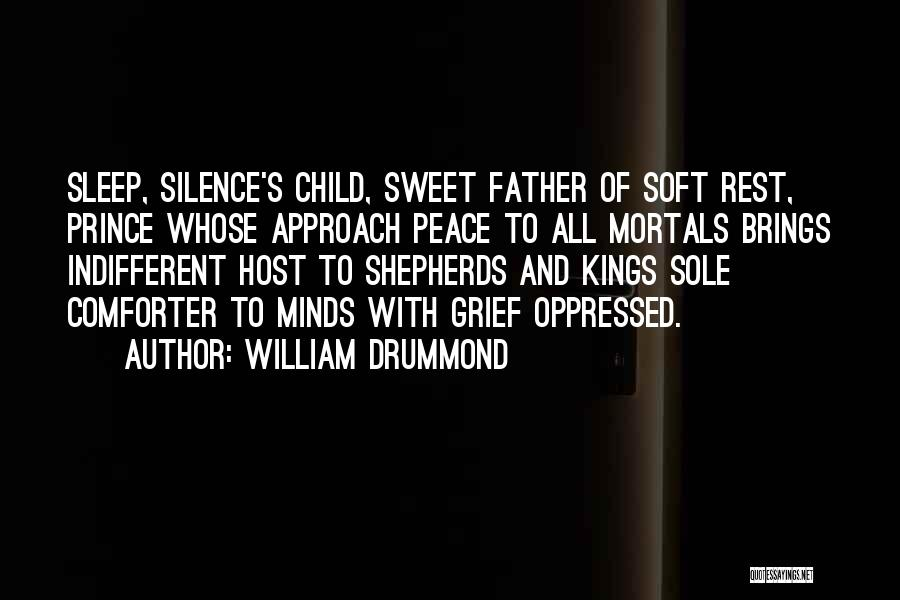 Peace To All Quotes By William Drummond