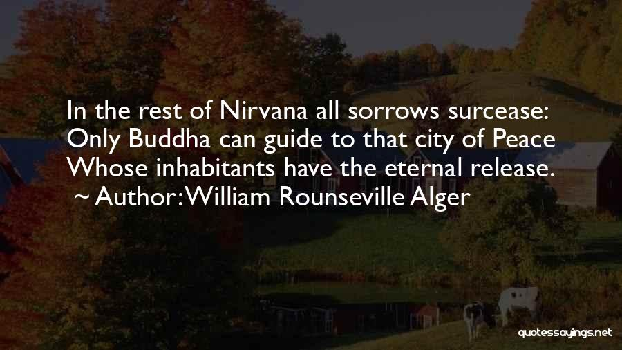 Peace To All Quotes By William Rounseville Alger