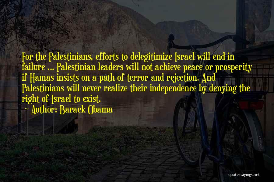 Peace Will Never Exist Quotes By Barack Obama