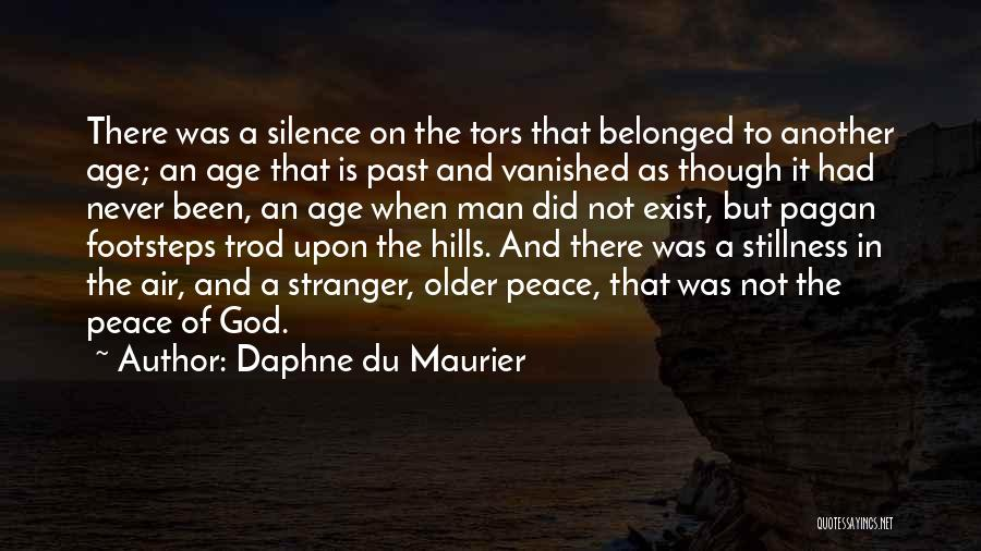 Peace Will Never Exist Quotes By Daphne Du Maurier