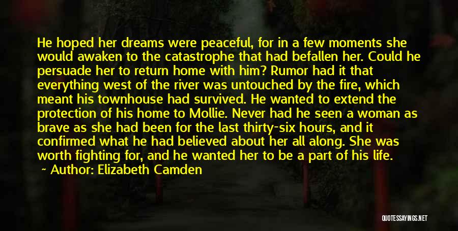 Peaceful Moments Quotes By Elizabeth Camden