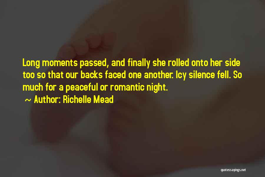 Peaceful Moments Quotes By Richelle Mead