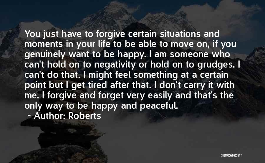 Peaceful Moments Quotes By Roberts