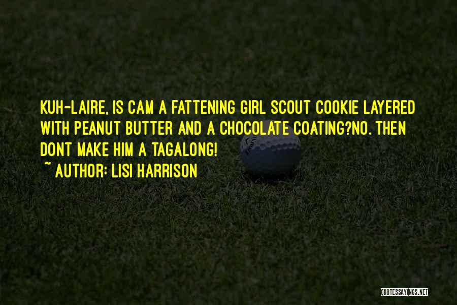 Peanut Butter Cookie Quotes By Lisi Harrison