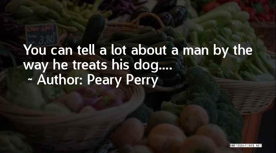Peary Perry Quotes 1589786