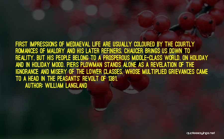 Peasants Revolt Quotes By William Langland