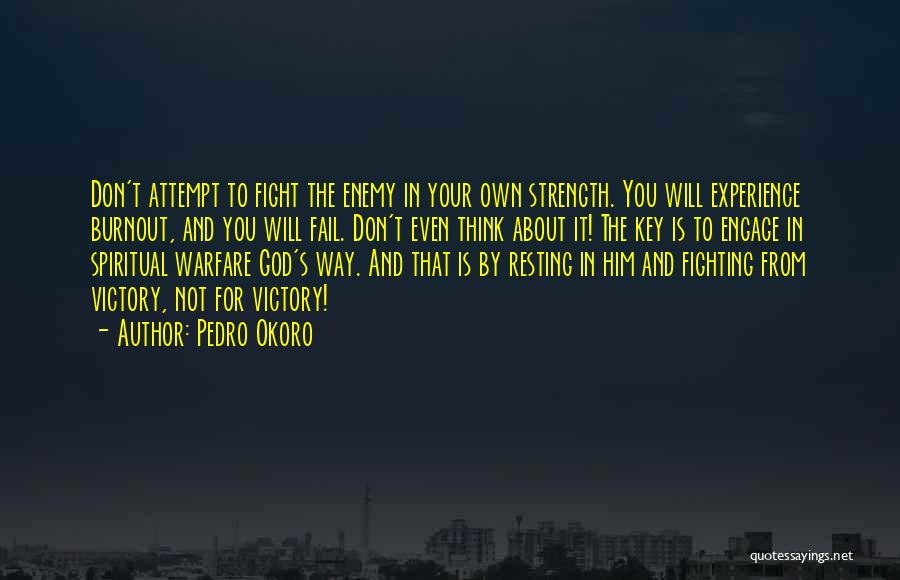 Pedro Okoro Quotes 1159573