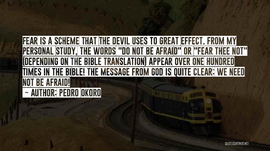 Pedro Okoro Quotes 1269192