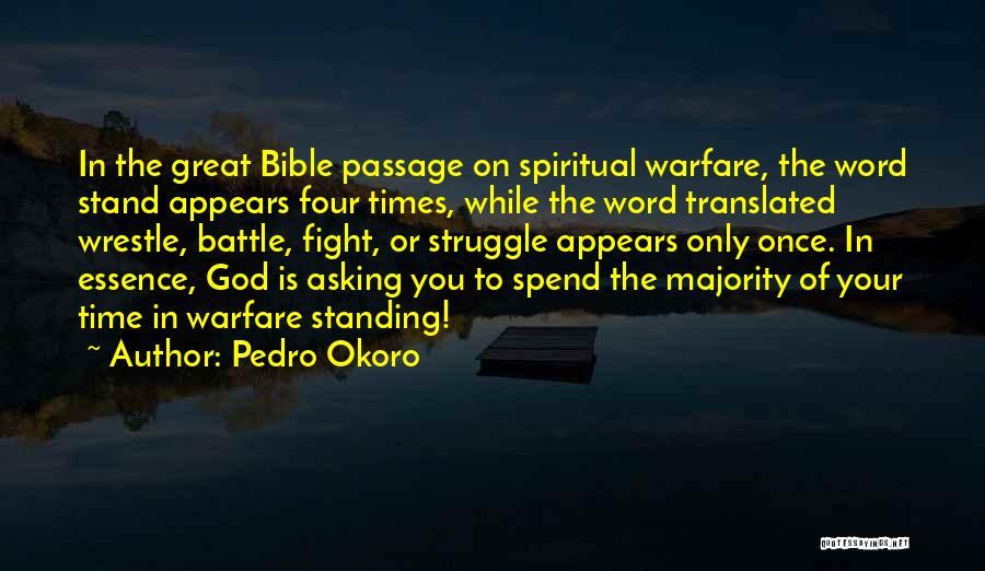 Pedro Okoro Quotes 1336901
