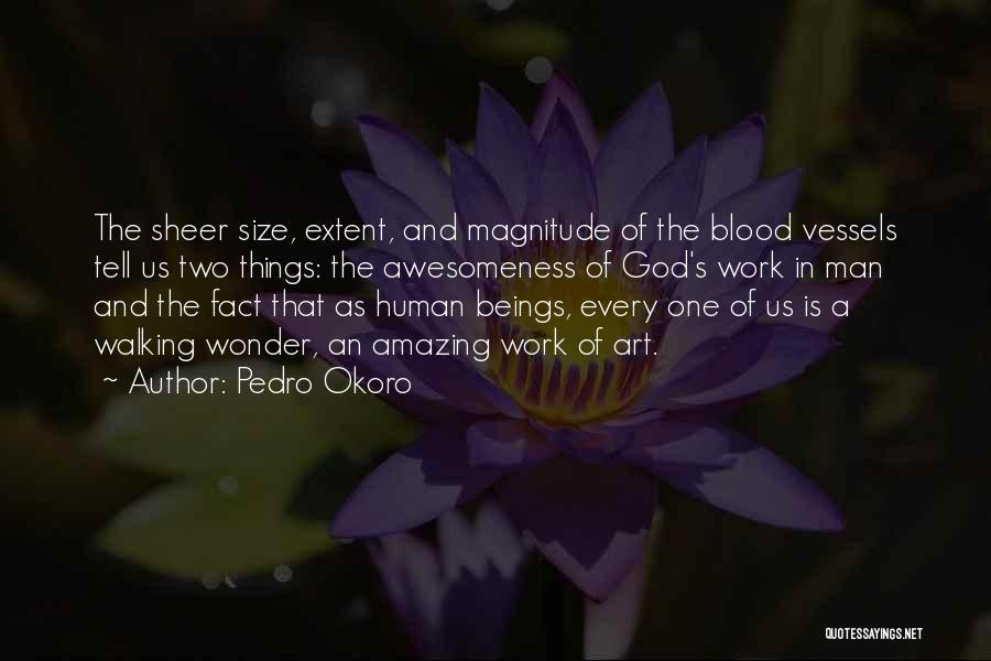 Pedro Okoro Quotes 1470792