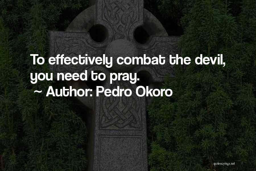 Pedro Okoro Quotes 1614516