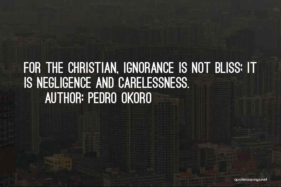 Pedro Okoro Quotes 1618818