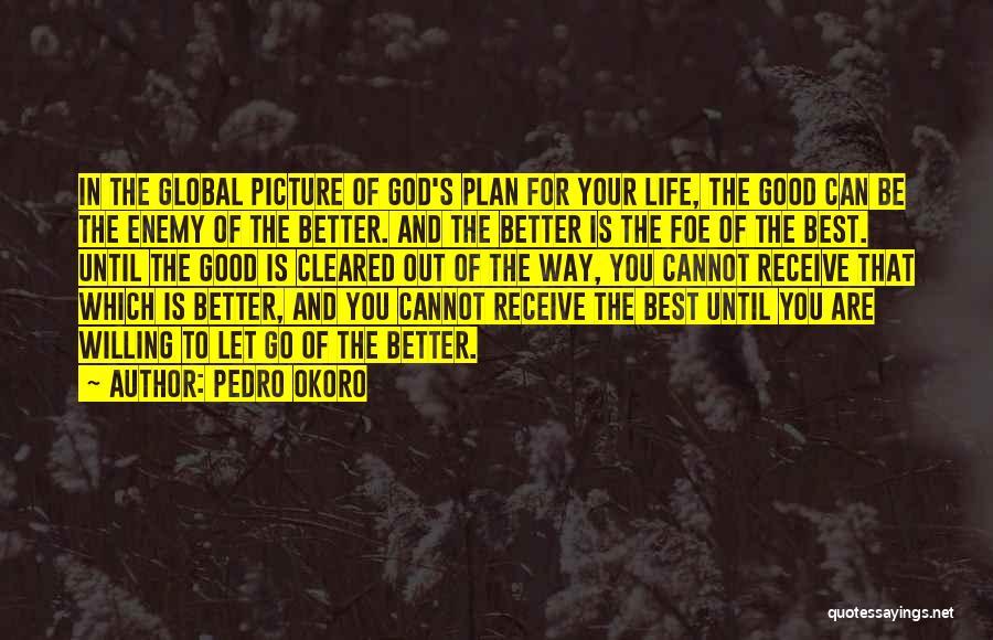 Pedro Okoro Quotes 1747385