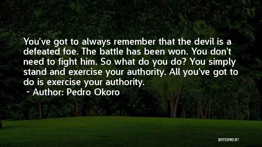 Pedro Okoro Quotes 1789004