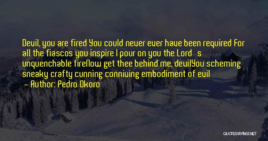 Pedro Okoro Quotes 1836685